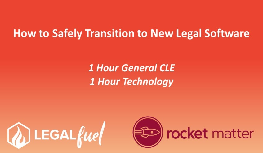 How to Safely Transition to New Legal Software