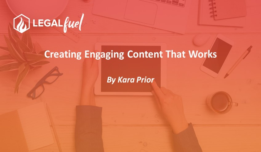 Creating Engaging Content That Works
