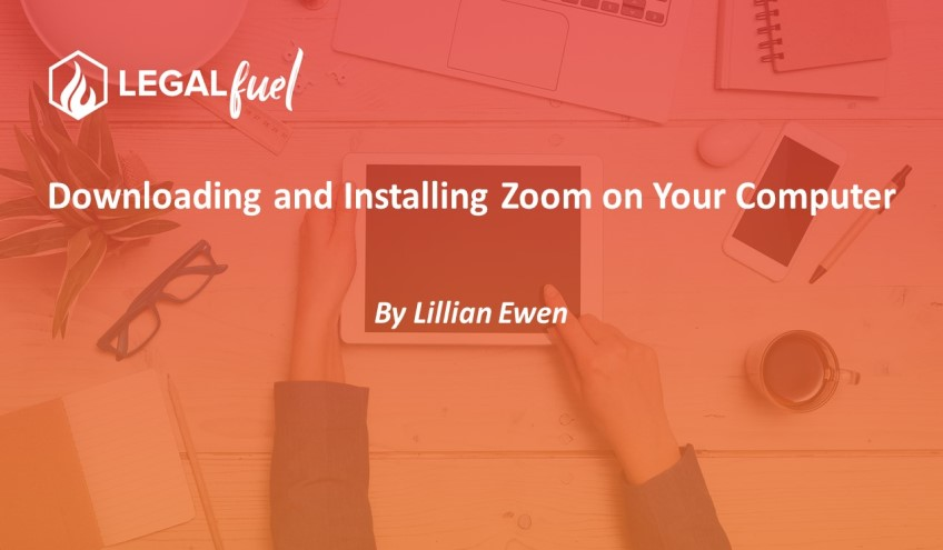 Downloading and Installing Zoom on Your Computer