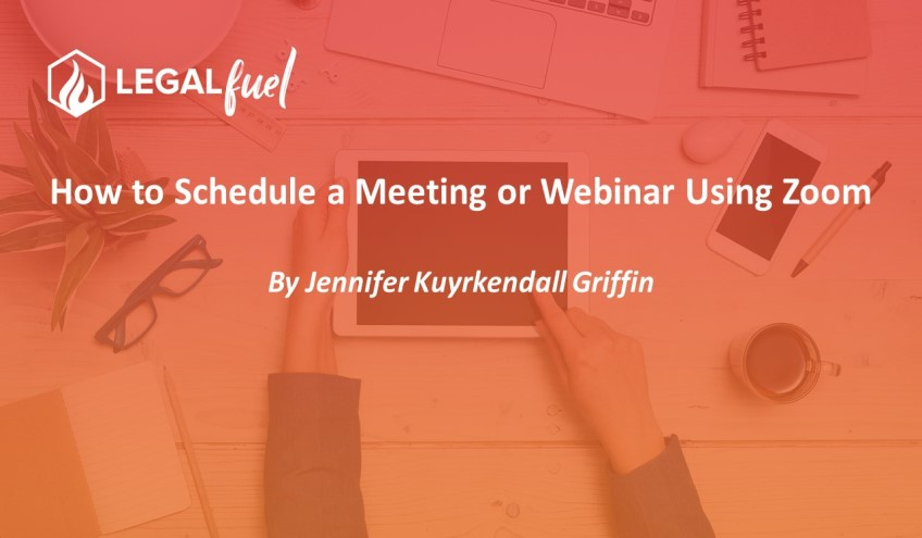 How to Schedule a Meeting or Webinar Using Zoom